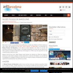 Musée Picasso de Barcelone - Horaires et tarifs des billets