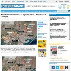 Barcelone : ouverture de la ligne de métro L9 qui mène à l'aéroport