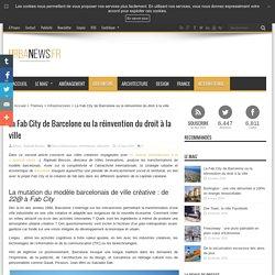 La Fab City de Barcelone ou la réinvention du droit à la ville