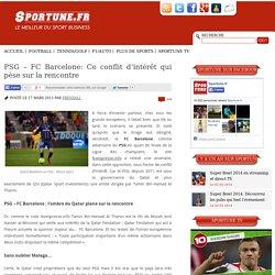 PSG – FC Barcelone: Ce conflit d'intérêt qui pèse sur la rencontre