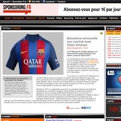 Barcelone renouvelle son contrat avec Qatar Airways - Espagne