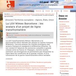 La LGV Nîmes Barcelone : les avatars d'un projet de ligne transfrontalière