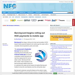 Barclaycard begins rolling out HCE payments to mobile app