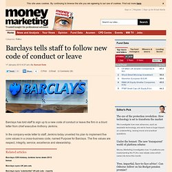 Barclays tells staff to follow new code of conduct or leave