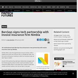 Barclays signs tech partnership with invoice insurance firm Nimbla – FinTech Futures