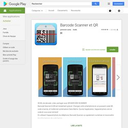 Barcode Scanner et QR – Applications Android sur GooglePlay