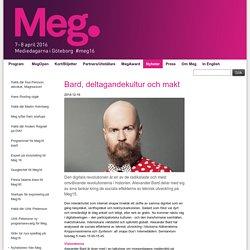 Bard, deltagandekultur och makt — Meg