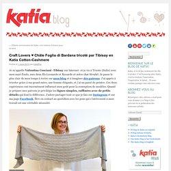 Châle Foglia di Bardana par Tibisay en Cotton-CashmereFils Katia – Blog