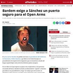 Bardem exige a Sánchez un puerto seguro para el Open Arms