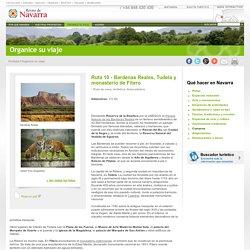 Ruta 10 - Bardenas Reales, Tudela y monasterio de Fitero Turismo Navarra