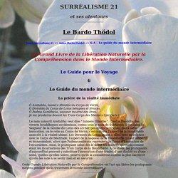 Bardo-Thödol : 6.A - Le Guide du monde intermédiaire