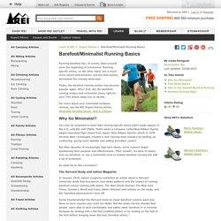 Barefoot/Minimalist Running Basics - REI Expert Advice