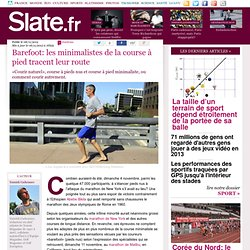 Barefoot: les minimalistes de la course à pied tracent leur route
