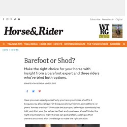 Barefoot or Shod? - Horse&Rider