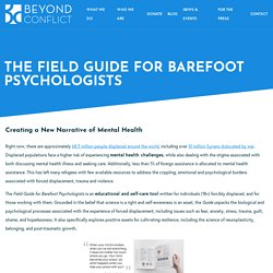 The Field Guide for Barefoot Psychologists – Beyond Conflict
