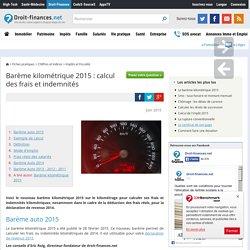 Barème kilométrique 2015 : calcul des frais et indemnités