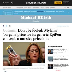 "Don't be fooled: Mylan's ""bargain"" price for its generic EpiPen conceals a massive price hike"
