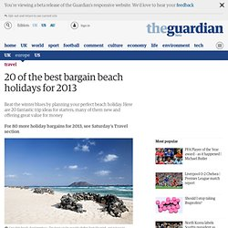 20 of the best bargain beach holidays for 2013