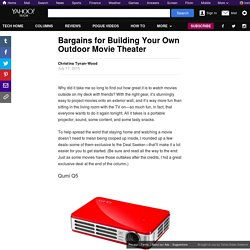 Bargains for Building Your Own Outdoor Movie Theater