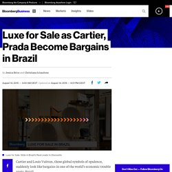 Cartier and Prada Become Bargains Amid Brazil Troubles