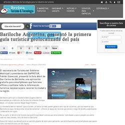 Bariloche Argentina, presentó la primera guía turística geolocalizada del país