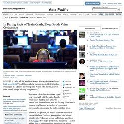 In Baring Train Crash Facts, Blogs Erode China Censorship