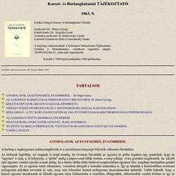 Karszt- és Barlangkutatás TÁJÉKOKTATÓ 1963. 9. - Elektronikus Periodika Archívum