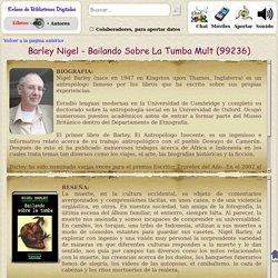 Barley Nigel - Bailando Sobre La Tumba (y otros 98311 libros en ebiblioteca.org)