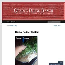 Barley Fodder System