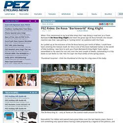 "PEZ Rides: De Rosa ""Barloworld"" King Xlight - PezCycling News"