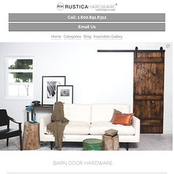 Barn Door Hardware From Rustica Hardware