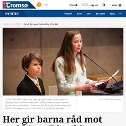 Her gir barna råd mot mobbing til byrådet -itromso.no