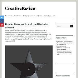 Bowie, Barnbrook and the Blackstar artwork