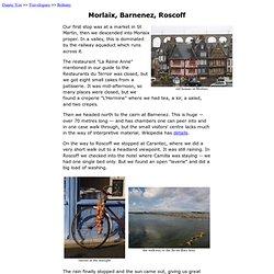 Morlaix, Barnenez, Roscoff - Brittany travelogue