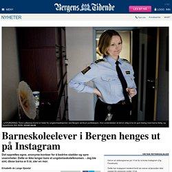 Barneskoleelever i Bergen henges ut på Instagram
