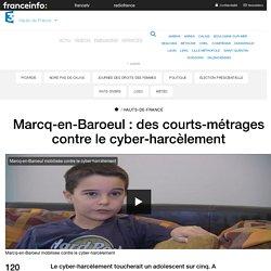 Marcq-en-Baroeul : des courts-métrages contre le cyber-harcèlement - France 3 Hauts-de-France