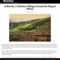 In Barolo, 11 Distinct Villages Create the King of Wines
