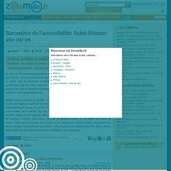 Baromètre de l'accessibilité: Saint-Étienne 26e sur 96 sur zoomdici