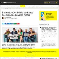 Baromètre 2018 de la confiance des Français dans les media - Kantar