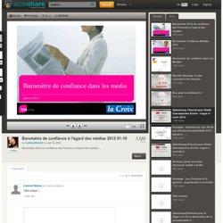 (2) Baromètre de confiance à l'égard des médias sociaux 2012 01-19