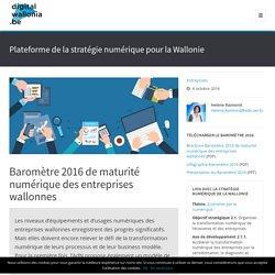Baromètre 2016 de maturité numérique des entreprises wallonnes