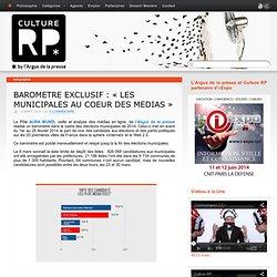 BAROMETRE EXCLUSIF : « LES MUNICIPALES AU COEUR DES MEDIAS »