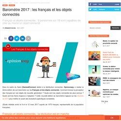 Baromètre 2017 : les français et les objets connectés