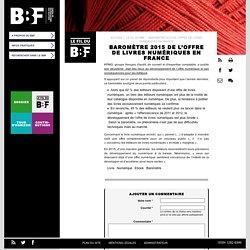 Baromètre 2015 de l'offre de livres numériques en France: KPMG, groupe français d'audit, de conseil et d'... #BBF