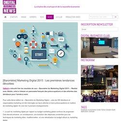 [Baromètre] Marketing Digital 2015 : Les premières tendances dévoilées