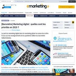 [Baromètre] Marketing digital : quelles sont les priorités en 2015 ?