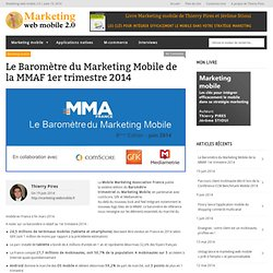 Baromètre du Marketing Mobile de la MMAF 1er trimestre 2014