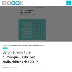 Baromètre du livre numérique ET du livre audio chiffres clés 2019