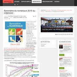 Baromètre du numérique 2015 du CREDOC