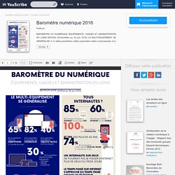 Baromètre numérique 2016 - Actualité, évènements